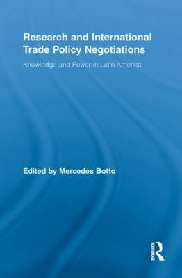 Research and International Trade Policy Negotiations by Mercedes Botto