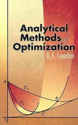 Analytical Methods of Optimization by Derek F. Lawden