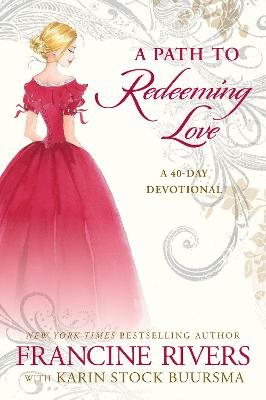 A Path to Redeeming Love: A Forty-Day Devotional book
