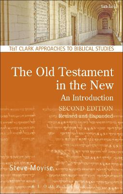 Old Testament in the New: An Introduction by Steve Moyise