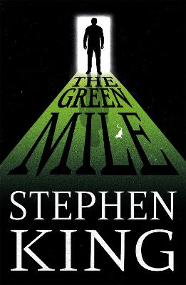 Green Mile by Stephen King