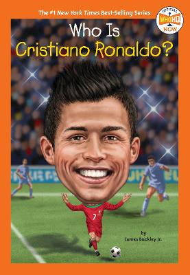 Who Is Cristiano Ronaldo? by James Jr. Buckley