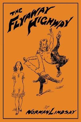 The Flyaway Highway by Norman Lindsay