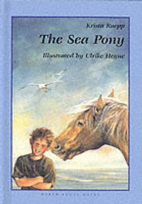 The Sea Pony by Krista Ruepp