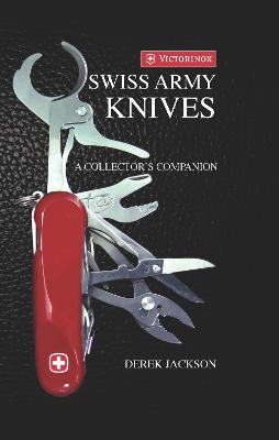 Swiss Army Knives by Derek Jackson