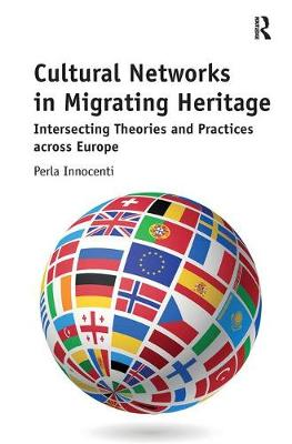 Cultural Networks in Migrating Heritage book