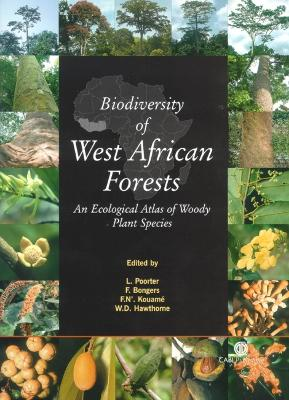 Biodiversity of West African F by Lourens Poorter