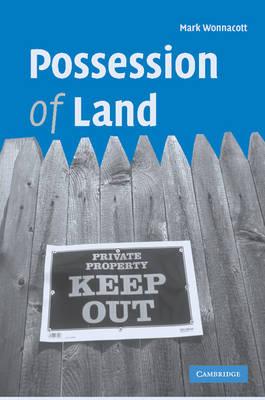 Possession of Land by Mark Wonnacott