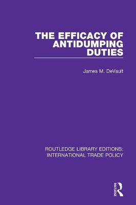 The Efficacy of Antidumping Duties book