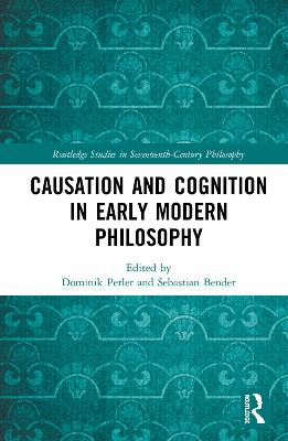 Causation and Cognition in Early Modern Philosophy book
