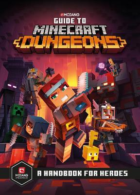 Guide to Minecraft Dungeons by Mojang AB