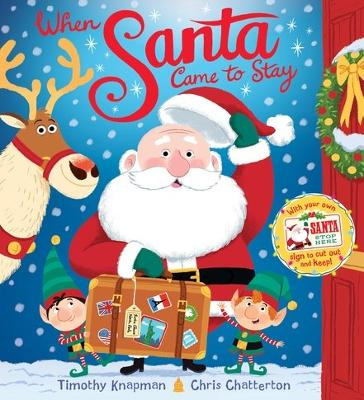 When Santa Came To Stay by Timothy Knapman