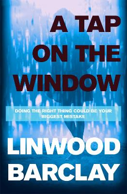 Tap on the Window by Linwood Barclay