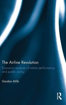 Airline Revolution by Gordon Mills