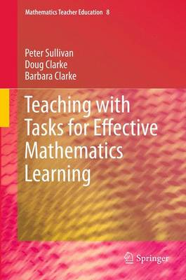 Teaching with Tasks for Effective Mathematics Learning book