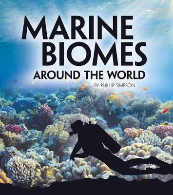 Marine Biomes Around the World by Phillip Simpson