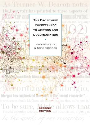 The Broadview Pocket Guide to Citation and Documentation by Maureen Okun