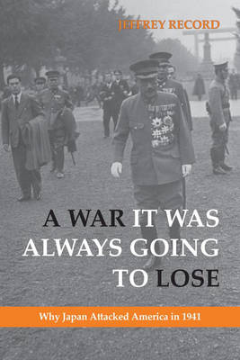 War it Was Always Going to Lose by Jeffrey Record