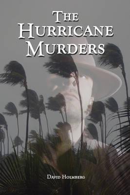The Hurricane Murders by David Holmberg