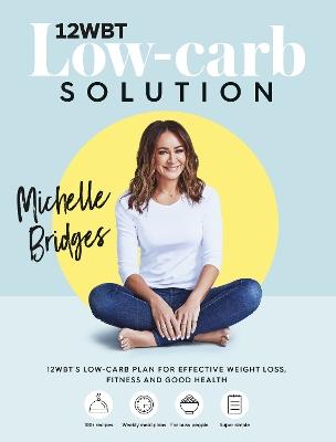 12WBT Low-carb Solution by Michelle Bridges