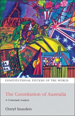 Constitution of Australia by Cheryl Saunders