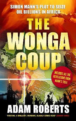The Wonga Coup by Adam Roberts