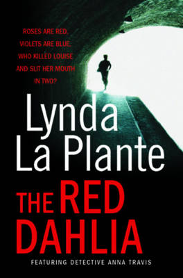 Red Dahlia by Lynda La Plante