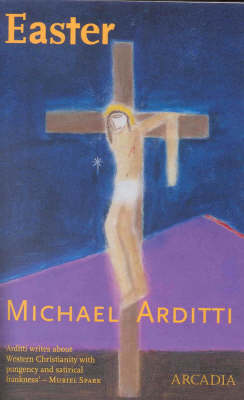 Easter by Michael Arditti