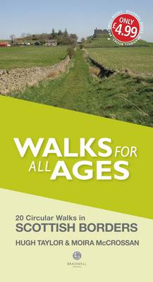 Walks for All Ages Scottish Borders by Hugh Taylor