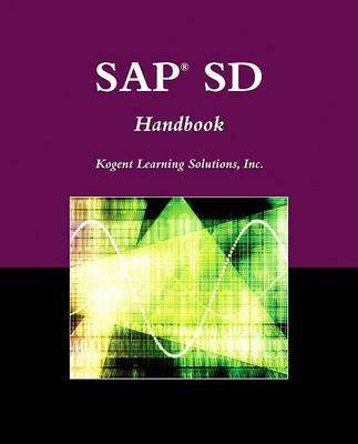 SAP SD Handbook by Kogent Learning Solutions, Inc.