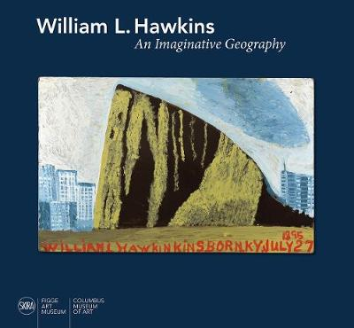 William L. Hawkins: An Imaginative Geography by Susan Mitchell