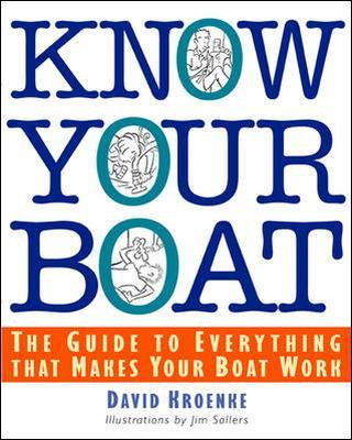 Know Your Boat by David M. Kroenke