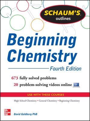 Schaum's Outline of Beginning Chemistry by David E. Goldberg
