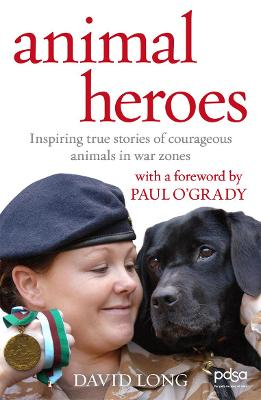 Animal Heroes by David Long