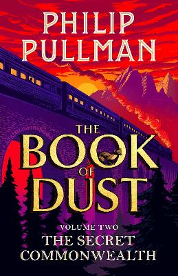 The Secret Commonwealth: The Book of Dust Volume Two: From the world of Philip Pullman's His Dark Materials - now a major BBC series book