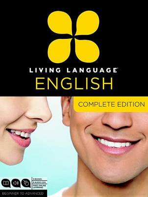 Living Language English, Complete Edition by Living Language