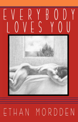 Everybody Loves You by Ethan Mordden