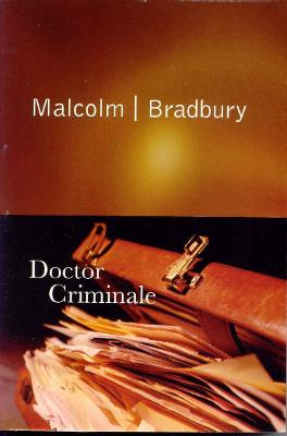 Doctor Criminale by Malcolm Bradbury