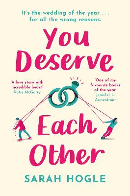 You Deserve Each Other: The perfect escapist feel-good romance book