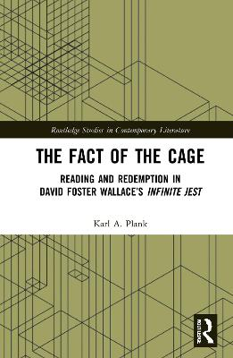 The Fact of the Cage: Reading and Redemption In David Foster Wallace's