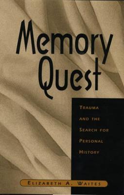 Memory Quest by Elizabeth A Waites