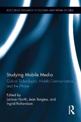 Studying Mobile Media by Larissa Hjorth