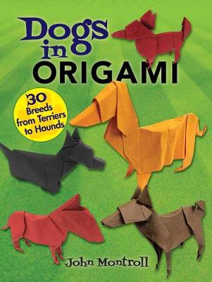 Dogs in Origami by John Montroll