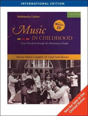 Music in Childhood: Enhanced Edition, International Edition by Patricia Campbell