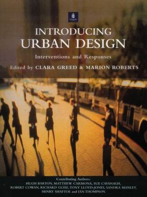 Introducing Urban Design by Clara Greed