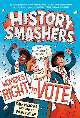 History Smashers: Women's Right to Vote book