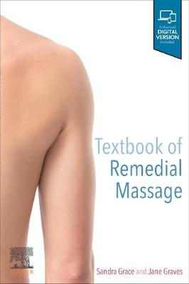 Textbook of Remedial Massage by Sandra Grace