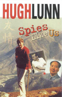 Spies Like Us by Hugh Lunn