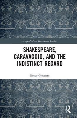 Shakespeare, Caravaggio, and the Indistinct Regard book