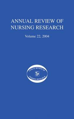 Annual Review of Nursing Research, Volume 22, 2004 book